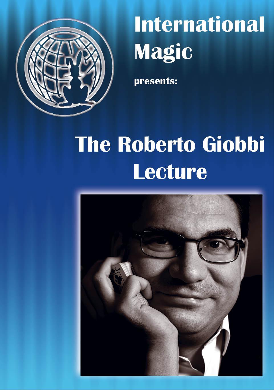 THE ROBERTO GIOBBI LECTURE (Download) – Roberto Giobbi
